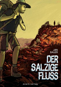 Jan Bauer: Der salzige Fluss   Cover: Avant