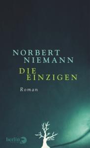 Norbert Niemann - Die Einzigen   Quelle: Berlin Verlag