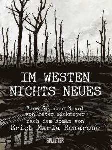 Peter Eickmeyer - Im Westen nichts Neues   Verlag: Splitter