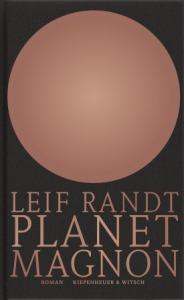 Leif Randt - Planet Magnon   Cover: Kiepenheuer & Witsch