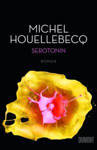 Michel Houellebecq: Serotonin Cover: DuMont
